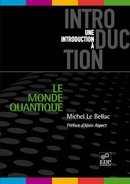 Le monde quantique De Michel Le Bellac - EDP Sciences