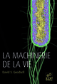 La machinerie de la vie De David S.  Goodsell - EDP Sciences