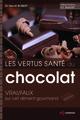 Les vertus santé du chocolat De Hervé Robert - EDP Sciences