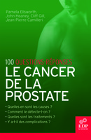 Le Cancer de la prostate From Jean-Pierre Camilleri, Pamela Ellsworth, Cliff Gill and John Heaney - EDP Sciences