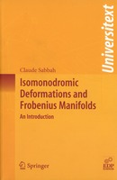 Isomonodromic Deformations and Frobenius Manifolds From Claude Sabbah - EDP Sciences