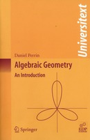 Algebraic Geometry From Daniel Perrin - EDP Sciences