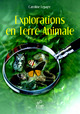 Explorations en terre animale From Caroline Lepage - EDP Sciences