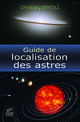 Guide de localisation des astres From Christian Gentili - EDP Sciences