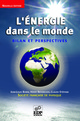 L'Énergie dans le monde From Jean-Louis Bobin, Hervé Nifenecker and Claude Stéphan - EDP Sciences