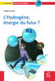 L'Hydrogène, énergie du futur ? From Thierry Alleau - EDP Sciences