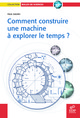 Comment construire une machine à explorer le temps ? From Paul Davies - EDP Sciences