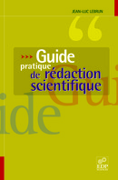 Guide pratique de rédaction scientifique From Jean-Luc Lebrun - EDP Sciences