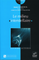 Le milieu interstellaire De James Lequeux - EDP Sciences