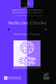 Molécules chirales From André Collet, Jeanne Crassous, Jean-Pierre Dutasta and Laure Guy - EDP Sciences