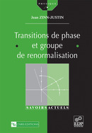 Transitions de phase et groupe de renormalisation From Jean Zinn-Justin - EDP Sciences