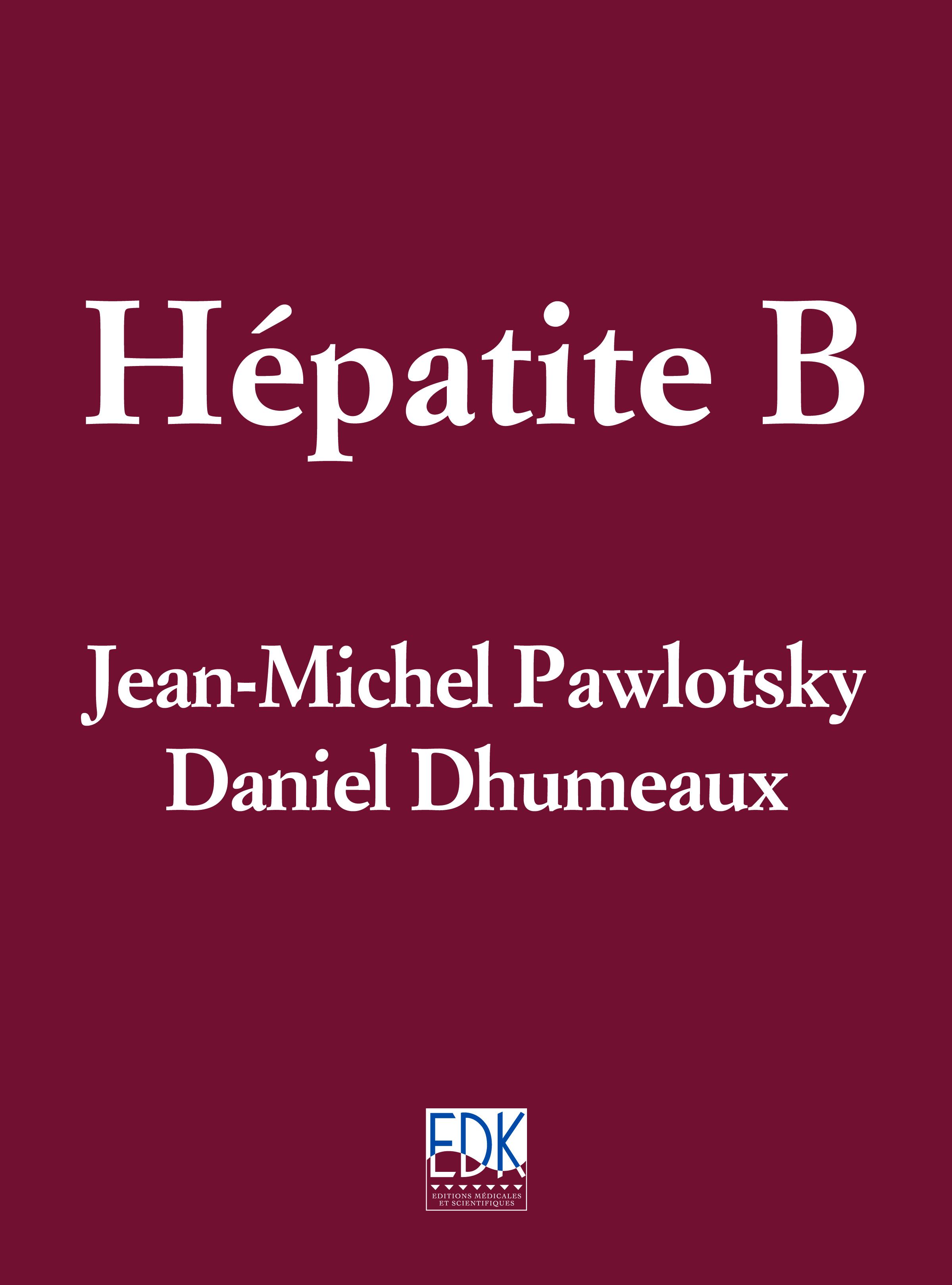 Hépatite B - De Jean-Michel Pawlotsky et Daniel Dhumeaux (EDP Sciences)