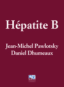 Hépatite B From Jean-Michel Pawlotsky and Daniel Dhumeaux - EDP Sciences