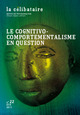 Le cognitivo-comportementalisme en question  - EDP Sciences
