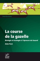 La course de la gazelle De Alain Pavé - EDP Sciences