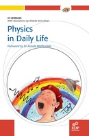 Physics in daily life From Jo Hermans - EDP Sciences