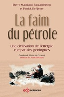 La faim du pétrole From Pierre Mauriaud, Pascal Breton and Patrick De Wever - EDP Sciences