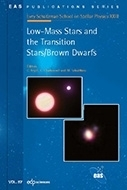 Low-Mass Stars and the Transition Stars/Brown Dwarfs  - EDP Sciences