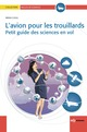 L'avion pour les trouillards From Brian Clegg - EDP Sciences