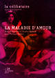 La maladie d'amour From Marcel Gauch, Charles Melman and Philippe Sollers - EDP Sciences