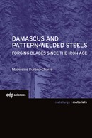 Damascus and pattern-welded steels De Madeleine Durand-Charre - EDP Sciences