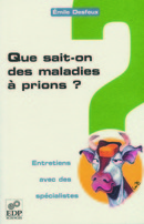 Que sait-on des maladies à prions ? From Emile Desfeux - EDP Sciences
