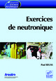 Exercices de neutronique De Paul Reuss - EDP Sciences