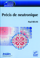 Précis de neutronique De Paul Reuss - EDP Sciences