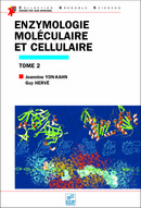 Enzymologie moléculaire et cellulaire - Tome 2 From Guy Hervé and Jeannine Yon-Kahn - EDP Sciences