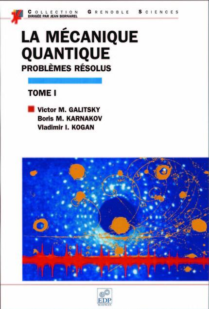 la m u00e9canique quantique  tome i  - probl u00e8mes r u00e9solus