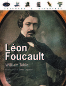 Léon Foucault De William Tobin - EDP Sciences