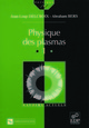 Physique des plasmas (Vol. I) From Jean-Loup Delcroix and Abraham Bers - EDP Sciences