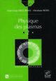 Physique des plasmas (Vol. II) From Jean-Loup Delcroix and Abraham Bers - EDP Sciences