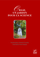 Orsay, un jardin pour la Science From Paul Brouzeng, Christiane Coudray, Rose Marx and Henri Sergolle - EDP Sciences