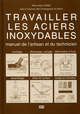 Travailler les aciers inoxydables From Pierre-Jean Cunat - EDP Sciences