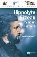 Hippolyte Fizeau From James Lequeux - EDP Sciences