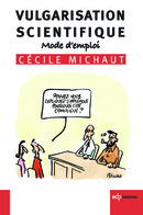 Vulgarisation scientifique From Cécile Michaut - EDP Sciences