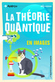 La théorie quantique en images From J.P. McEvoy and Oscar Zarate - EDP Sciences