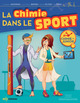 La chimie dans le sport From Paul Rigny, Danièle Olivier, Jean-Claude Bernier and Constantin Agouridas - EDP Sciences