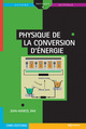 Physique de la conversion d'énergie From Jean-Marcel Rax - EDP Sciences