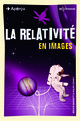 La relativité en images From Bruce Bassett and Ralph Edney - EDP Sciences