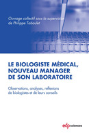 Le biologiste médical, nouveau manager de son laboratoire  - EDP Sciences