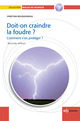 Doit-on craindre la foudre ? De Christian Bouquegneau - EDP Sciences