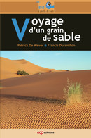 Voyage d'un grain de sable From Patrick De Wever and Francis Duranthon - EDP Sciences
