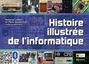 Histoire illustrée de l'informatique De Emmanuel Lazard et Pierre Mounier-Kuhn - EDP Sciences