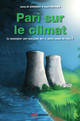 Pari sur le climat From Janne M. Korhonen and Rauli Partanen - EDP Sciences