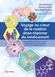 Voyage au coeur de la relation dose-réponse du médicament De Patrick Brunel, Gérard Flesch et Guy Meno-Tetang - EDP Sciences