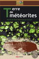 Terre de météorites From Patrick De Wever and Emmanuel Jacquet - EDP Sciences