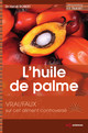 L' huile de palme From Hervé Robert - EDP Sciences