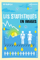 Les statistiques en images From Eileen Magnello and Borin Van Loon - EDP Sciences